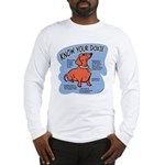 Know your dachshund Long Sleeve T-Shirt
