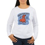 Know your dachshund Women's Long Sleeve T-Shirt