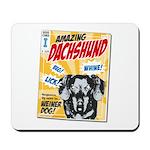 Amazing Dachshund Comics Mousepad