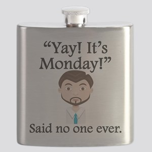 Said No One Ever: Yay! Its Monday! Flask