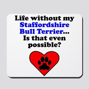 Life Without My Staffordshire Bull Terrier Mousepa