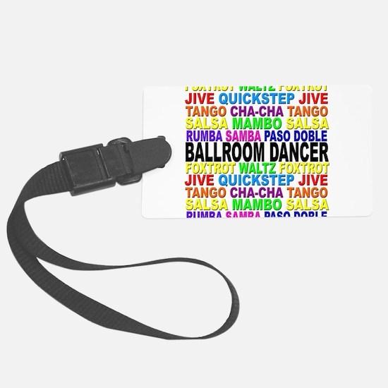 Ballroom Words Luggage Tag