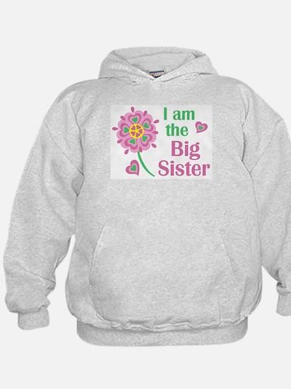 I am the Big Sister Hoodie