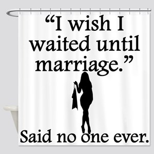 Sexy Sayings Erotic Quotes Shower Curtains Cafepress