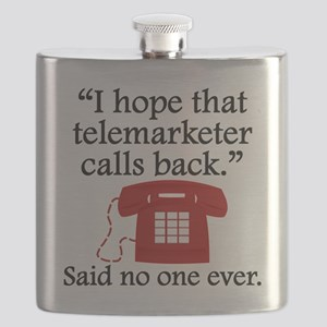 Said No One Ever: Telemarketer Flask