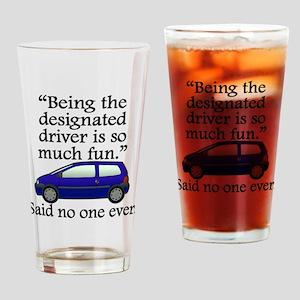Said No One Ever: Designated Driver Drinking Glass