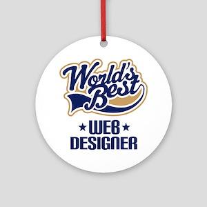 Web Designer (Worlds Best) Ornament (Round)