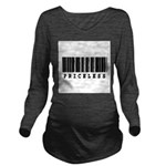 priceless.jpg Long Sleeve Maternity T-Shirt