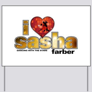 I Heart Sasha Farber Yard Sign