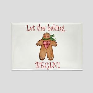 Let the Christmas baking begi Rectangle Magnet