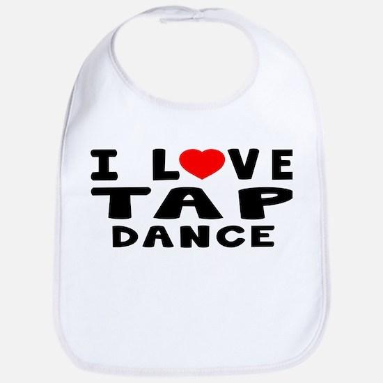 I Love Tap Bib