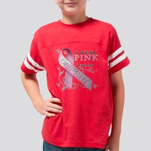 I Wear Pink for my Daughter Youth Football Shirt