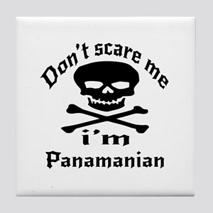 Do Not Scare Me I Am Panamanian Tile Coaster