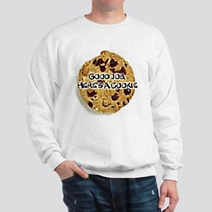 Here's A Cookie Sweatshirt