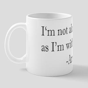 I'm Not Alone Mug