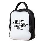 Im Not Losing Hair Neoprene Lunch Bag