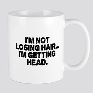 Im Not Losing Hair Mugs