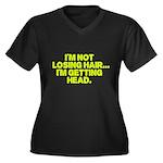 Im Not Losing Hair Plus Size T-Shirt