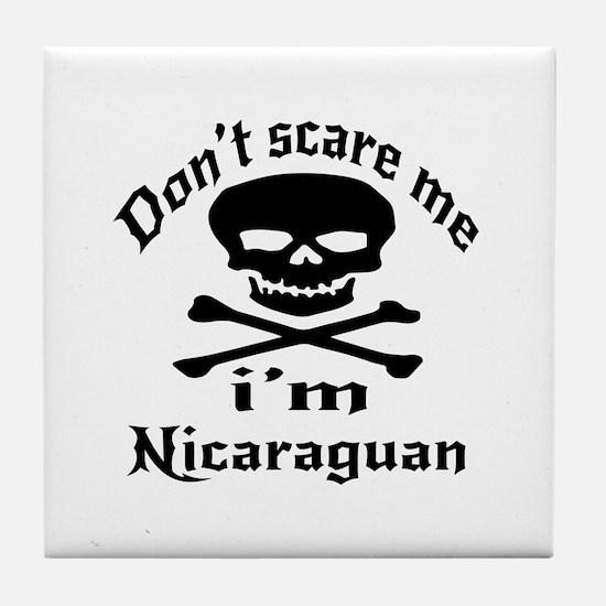 Do Not Scare Me I Am Nicaraguan Tile Coaster