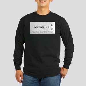 Heisenberg Uncertainty Princi Long Sleeve Dark T-S