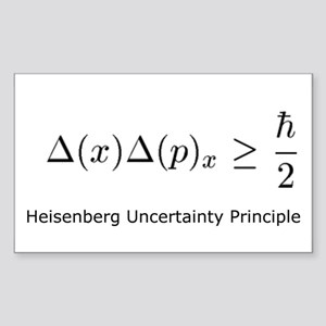 Heisenberg Uncertainty Princi Sticker (Rectangular