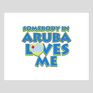 Somebody in Aruba Loves me Small Poster