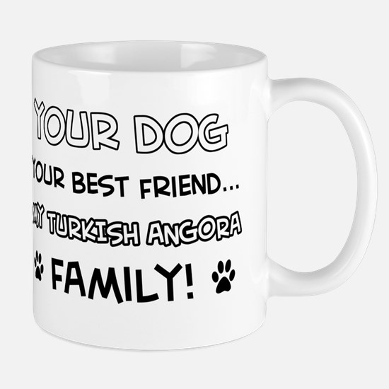 My turkish angora Cat is Family Mug