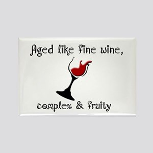 Aged Like Fine Wine Rectangle Magnet