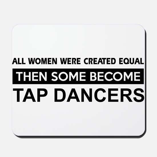tap created equal designs Mousepad