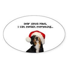 Dear Santa Paws, I can Explain Sticker