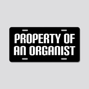 Property Of An Organist Aluminum License Plate