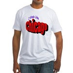 I Kinda Like Chicago Fitted T-Shirt