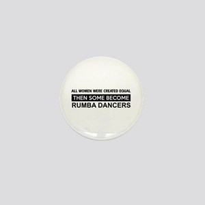 rumba created equal designs Mini Button