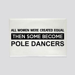 pole created equal designs Rectangle Magnet