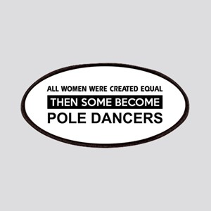 pole created equal designs Patches