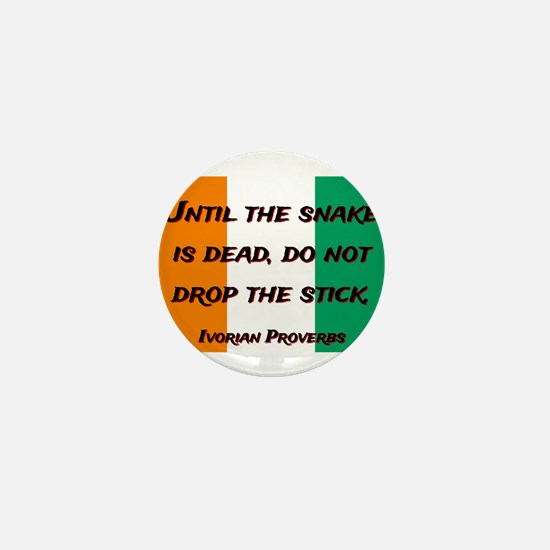 Until The Snake Is Dead - Ivorian Proverb Mini But