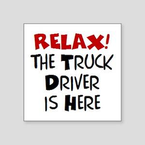 """truck driver here Square Sticker 3"""" x 3"""""""