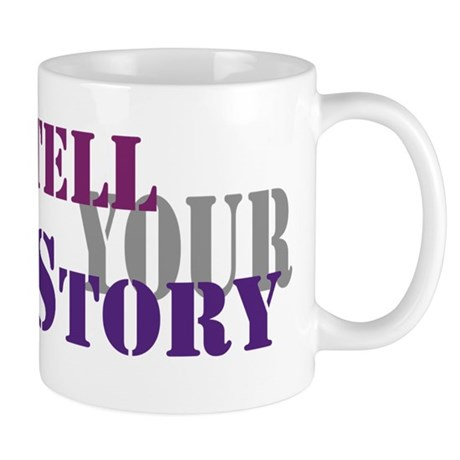 Tell your story Mugs