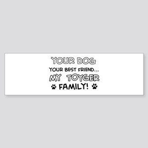 My Toyger Cat is Family Sticker (Bumper)
