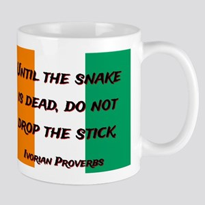 Until The Snake Is Dead - Ivorian Proverb 11 oz Ce
