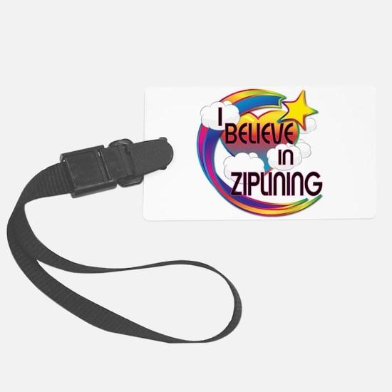 I Believe In Ziplining Cute Believer Design Luggage Tag