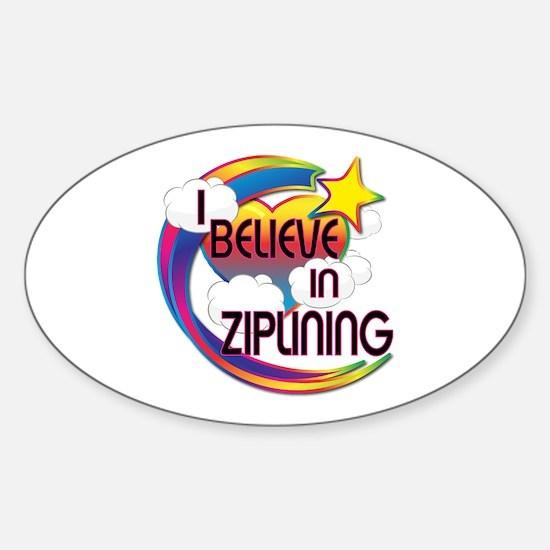 I Believe In Ziplining Cute Believer Design Sticke
