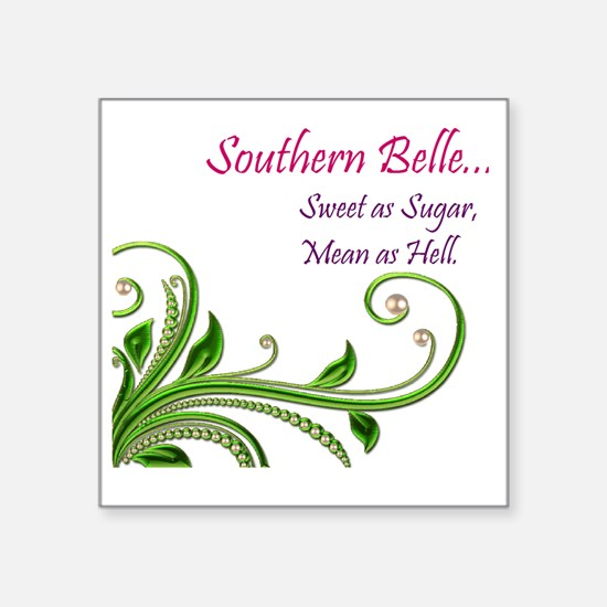 """Southern Belle Square Sticker 3"""" x 3"""""""