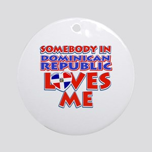 Somebody in Dominican Republic Loves me Ornament (