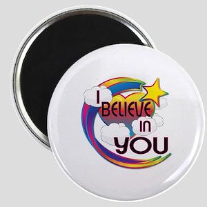 I Believe In You Cute Believer Design Magnet