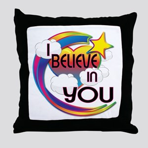 I Believe In You Cute Believer Design Throw Pillow