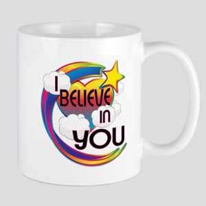 I Believe In You Cute Believer Design Mug