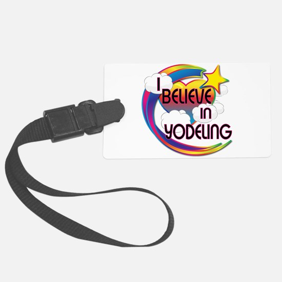 I Believe In Yodeling Cute Believer Design Luggage Tag