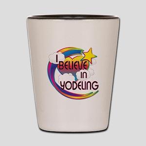 I Believe In Yodeling Cute Believer Design Shot Gl