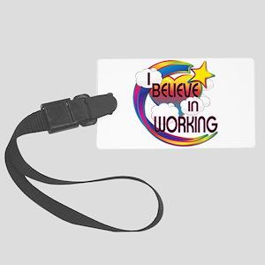 I Believe In Working Cute Believer Design Large Lu